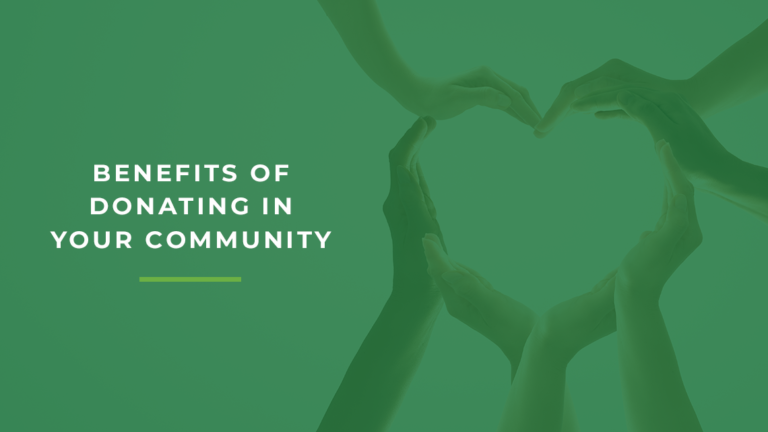 Benefits of Donating in Your Community